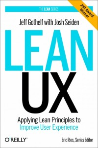 Lean UX by Jeff Gothelf - Discusses Teams Transparency